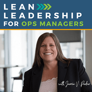 Lean Leadership for Ops Managers - Podcast Cover Art