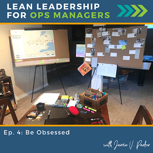 Be Obsessed - about leadership and lean