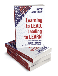 Learning to Lead, Leading to Learn - Book by our guest Katie Anderson
