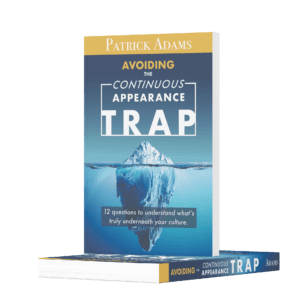 Avoiding the Continuous Appearance Trap - A Discussion onthe Lean Leadership for Ops Managers Podcast