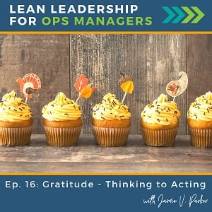 Gratitude – Thinking to Acting | 016