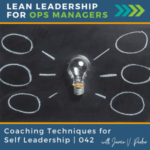 042 Coaching Techniques for Self Leadership