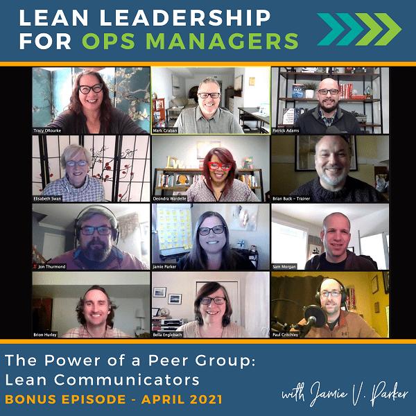 The Power of a Peer Group: Lean Communicators | Bonus April 2021